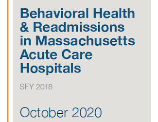 Behavioral Health and Readmissions in Massachusetts Acute Care Hospitals - SFY 2018 (October 2020)